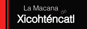 La Macana de Xicohténcatl